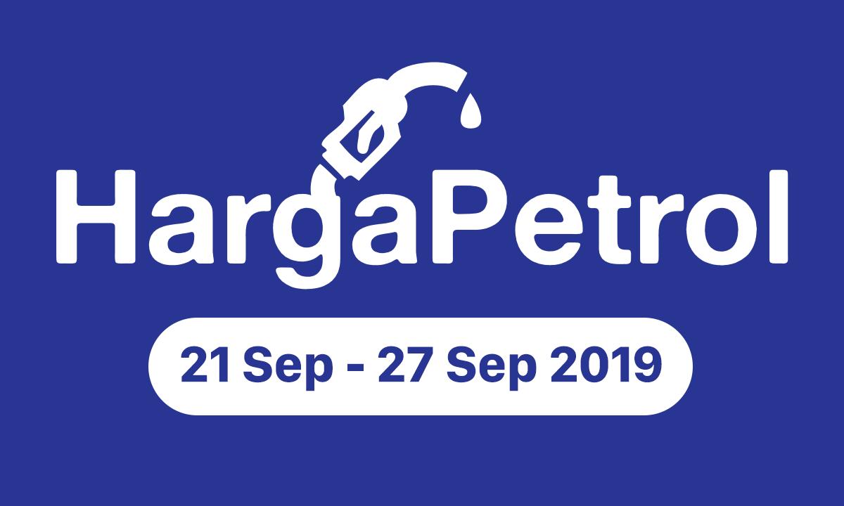 HargaPetrol: 21 Sep – 27 Sep 2019